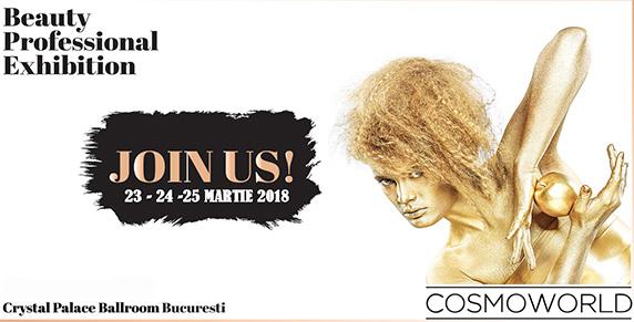 COSMOWORLD, beauty expo: 23 – 24 – 25 Martie